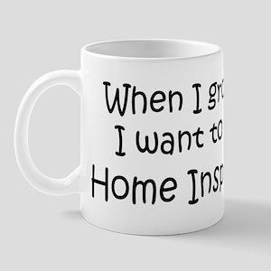 Grow Up Home Inspector Mug