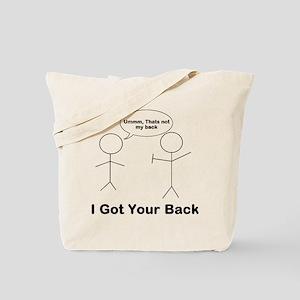 Funny I got your back, ummm t Tote Bag