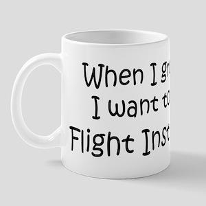 Grow Up Flight Instructor Mug