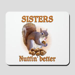 Sisters Mousepad