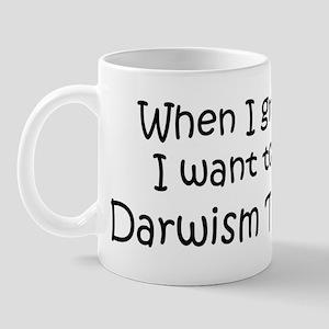 Grow Up Darwism Teacher Mug