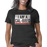 I AM A CAL-BRED Women's Classic T-Shirt