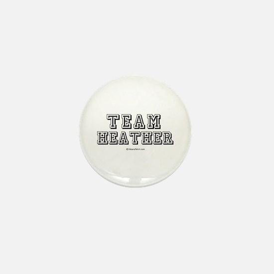Team Heather - Mini Button