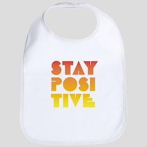 Stay Positive Bib