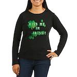 Kiss Me I'm Irish Women's Long Sleeve Dark T-Shirt