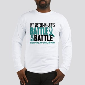My Battle Too Ovarian Cancer Long Sleeve T-Shirt