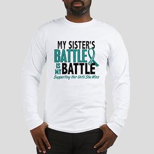 My Battle Too Ovarian Cancer Long Sleeve T-Shirt