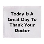 Great To Thank Your Doctor Throw Blanket