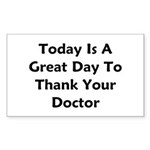 Great To Thank Your Doctor Sticker (Rectangle)