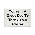 Great To Thank Your Doctor Rectangle Magnet