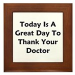 Great To Thank Your Doctor Framed Tile