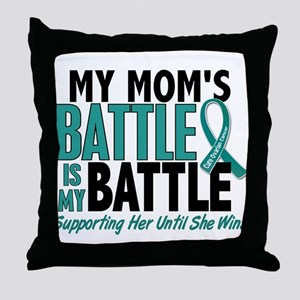 My Battle Too Ovarian Cancer Throw Pillow