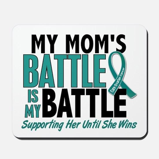 My Battle Too Ovarian Cancer Mousepad