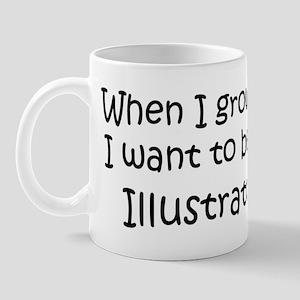 Grow Up Illustrator Mug