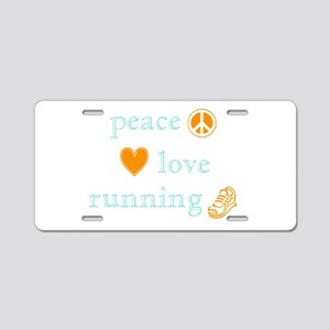 Peace, Love and Running Aluminum License Plate
