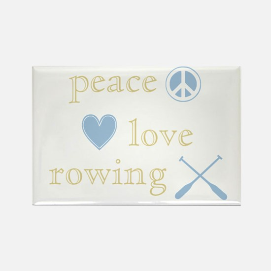 Peace, Love and Rowing Rectangle Magnet