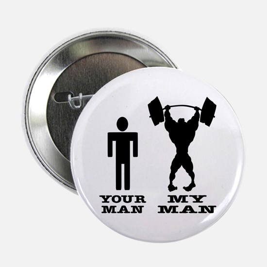 "My Man vs. Your Man 2.25"" Button"