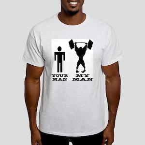 My Man vs. Your Man Light T-Shirt