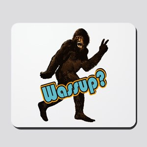 Bigfoot Yeti Sasquatch Wassup Mousepad