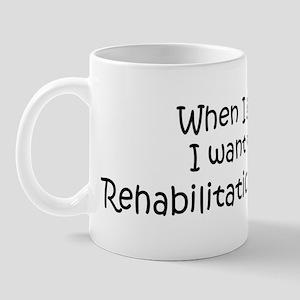 Grow Up Rehabilitation Counse Mug