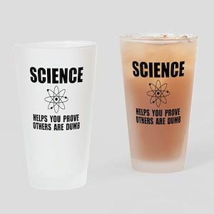 Science Prove Dumb Drinking Glass