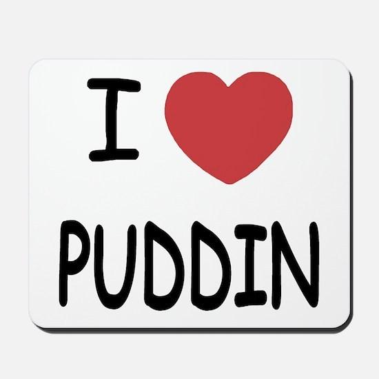 I heart puddin Mousepad