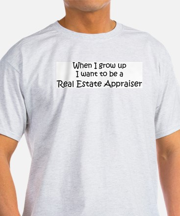 Grow Up Real Estate Appraiser Ash Grey T-Shirt