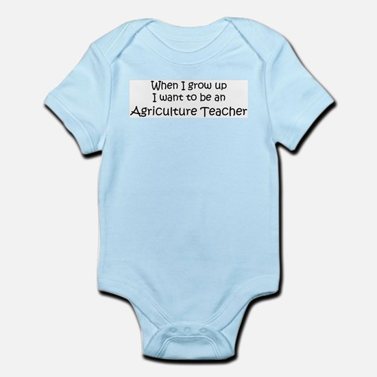Grow Up Agriculture Teacher Infant Creeper