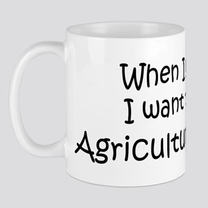 Grow Up Agriculture Teacher Mug