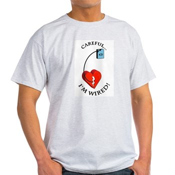 I\'m Wired Ash Grey T-Shirt > Careful, I\'m Wired > MedTees.com
