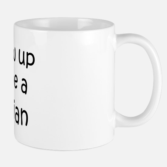 Grow Up Veterinarian Mug
