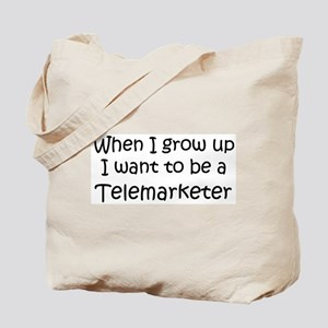 Grow Up Telemarketer Tote Bag