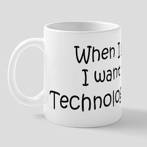 Grow Up Technology Teacher Mug