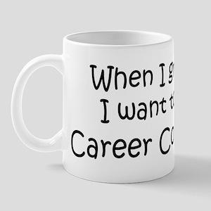 Grow Up Career Counselor Mug