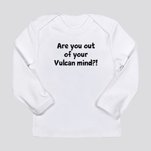 Out of your mind Long Sleeve Infant T-Shirt