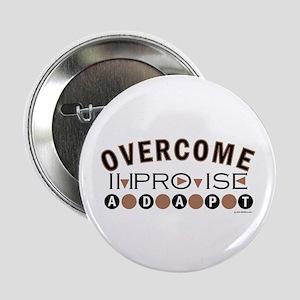 Improvise, Adapt, Overcome Button
