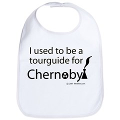Tourguide at Chernobyl Bib