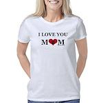 I Love You Mom Women's Classic T-Shirt
