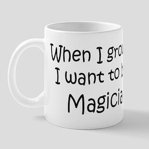 Grow Up Magician Mug