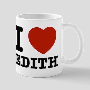 I love Edith Mug