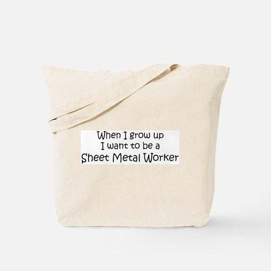 Grow Up Sheet Metal Worker Tote Bag