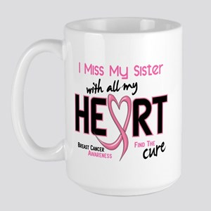 Miss With All My Heart Breast Cancer Large Mug