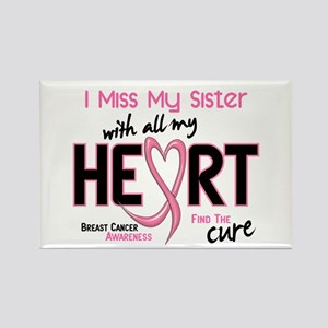Miss With All My Heart Breast Cancer Rectangle Mag