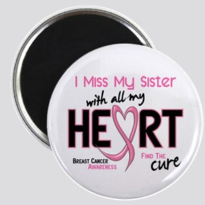 Miss With All My Heart Breast Cancer Magnet