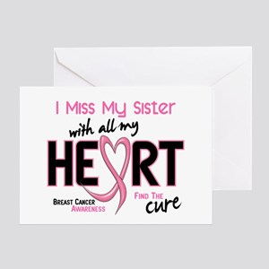 Miss With All My Heart Breast Cancer Greeting Card
