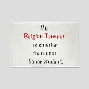 My Belgian Tervuren is smarter... Rectangle Magnet