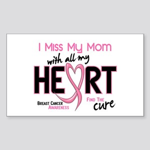 Miss My Mom With All My Heart Breast Cancer Sticke