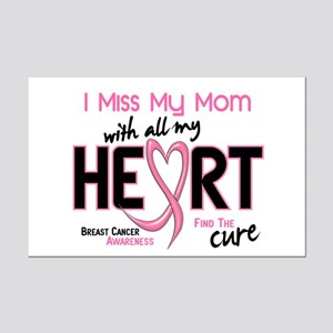 Miss My Mom With All My Heart Breast Cancer Mini P
