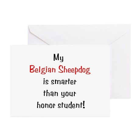 My Belgian Sheepdog is smarter... Greeting Cards (