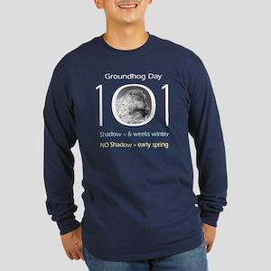 Groundhog Day 101 Long Sleeve Dark T-Shirt